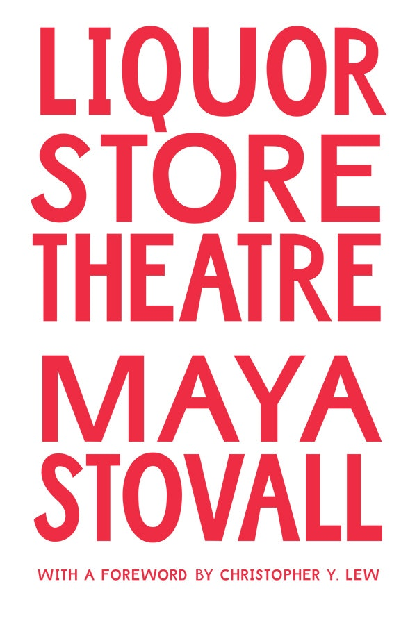 Key image for Maya Stovall's Liquor Store Theatre Book Launch
